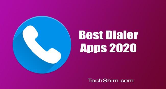 Best 9 Dialer Apps 2020