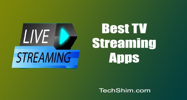 Best TV Streaming Apps 2020